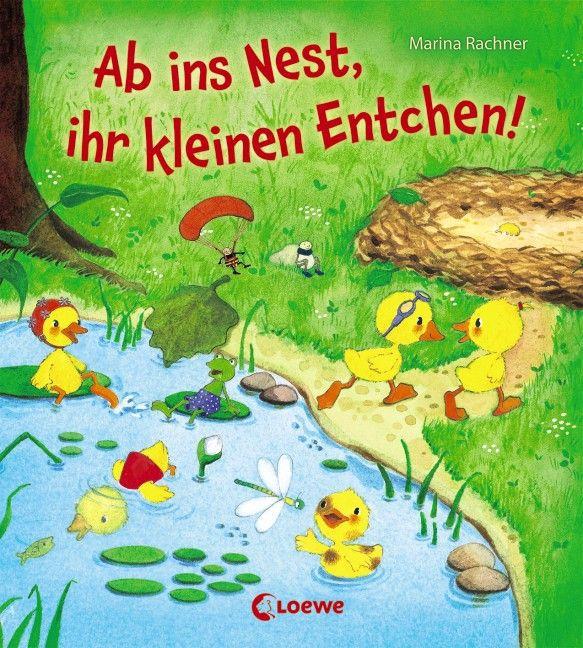 Ab ins Nest, ihr kleinen Entchen! als Buch von
