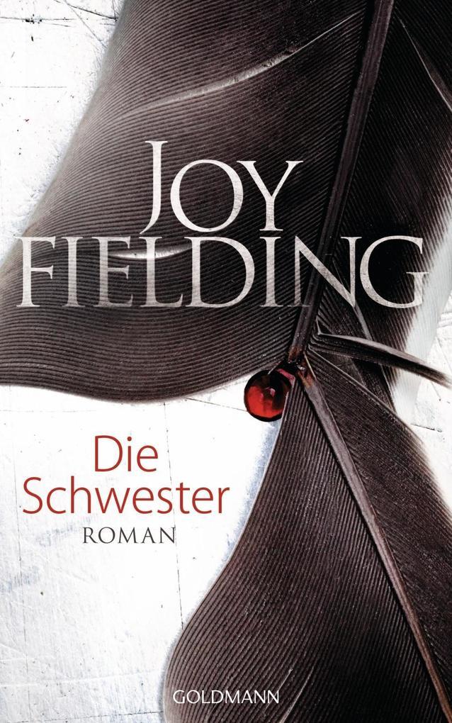 Die Schwester als Buch von Joy Fielding