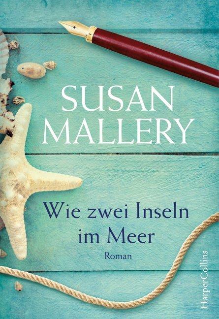 Wie zwei Inseln im Meer als Taschenbuch von Susan Mallery
