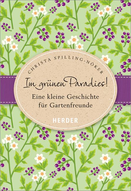 Im grünen Paradies als Buch von Christa Spilling-Nöker