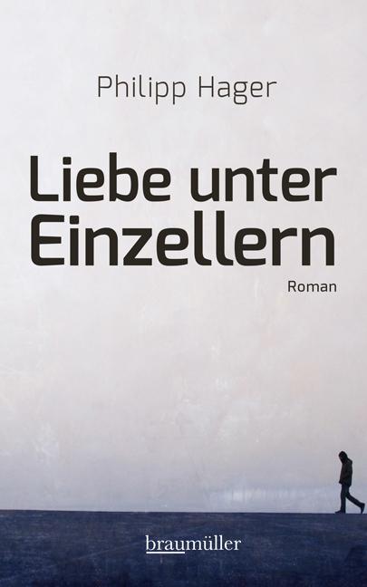 Liebe unter Einzellern als Buch von Philipp Hager