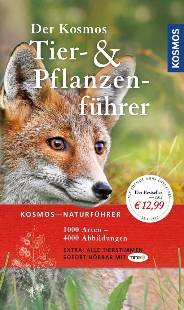 Der Kosmos Tier- und Pflanzenführer als Buch von Frank Hecker