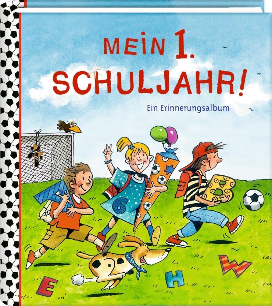 Eintragalbum - Mein 1. Schuljahr - Fußballfreunde als Buch von