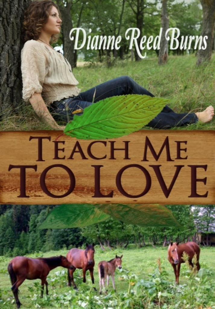Teach Me to Love Finding Love #7 als eBook von Dianne Reed Burns