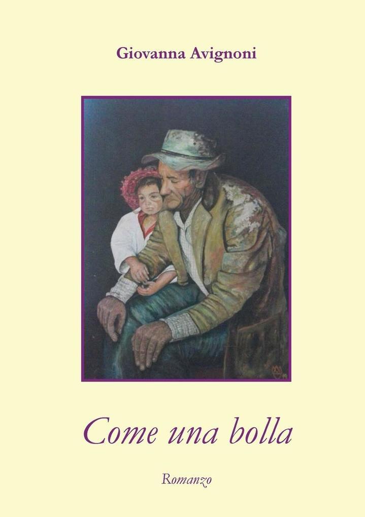Come una bolla als Taschenbuch von Giovanna Avignoni