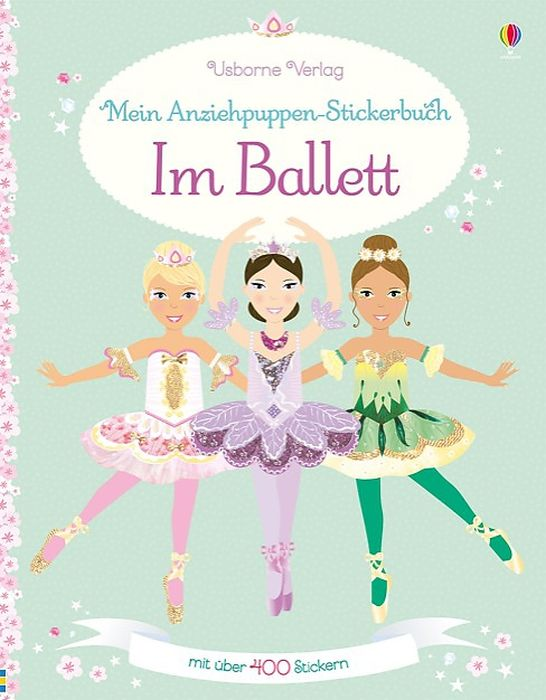 Mein Anziehpuppen-Stickerbuch: Im Ballett als Taschenbuch von Leonie Pratt