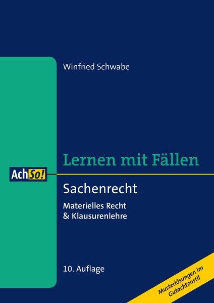 Sachenrecht als Buch von Winfried Schwabe