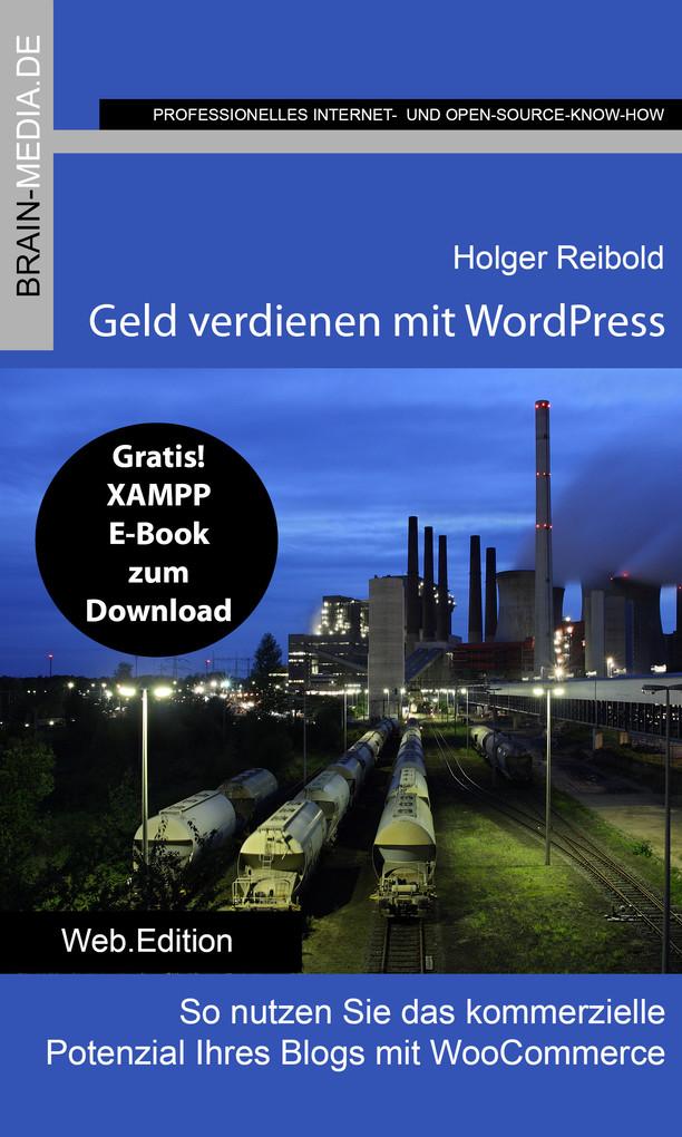 Geld verdienen mit WordPress als eBook von Holg...