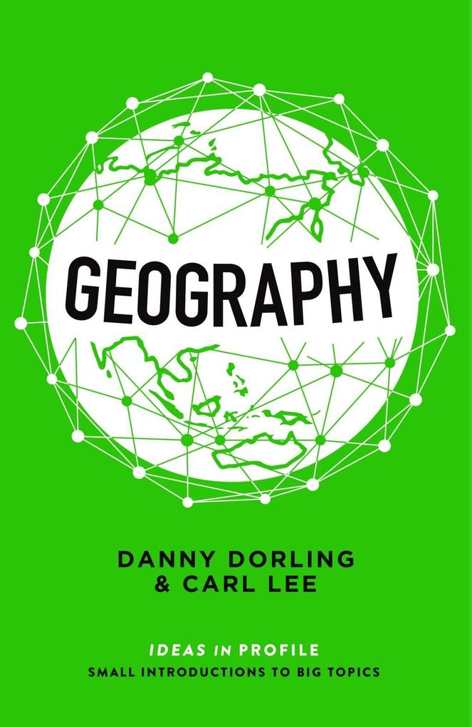 Geography Ideas in Profile als eBook von Danny Dorling Carl Lee