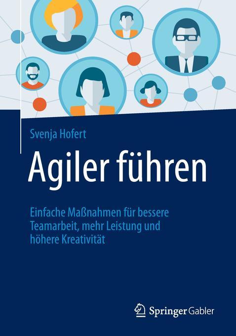 Agiler führen als Buch von Svenja Hofert
