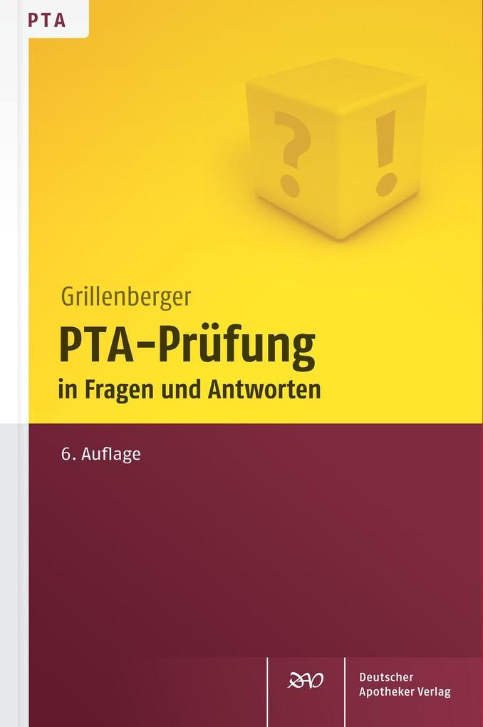 PTA-Prüfung in Fragen und Antworten als Buch von Kurt Grillenberger, Edgar Schumann