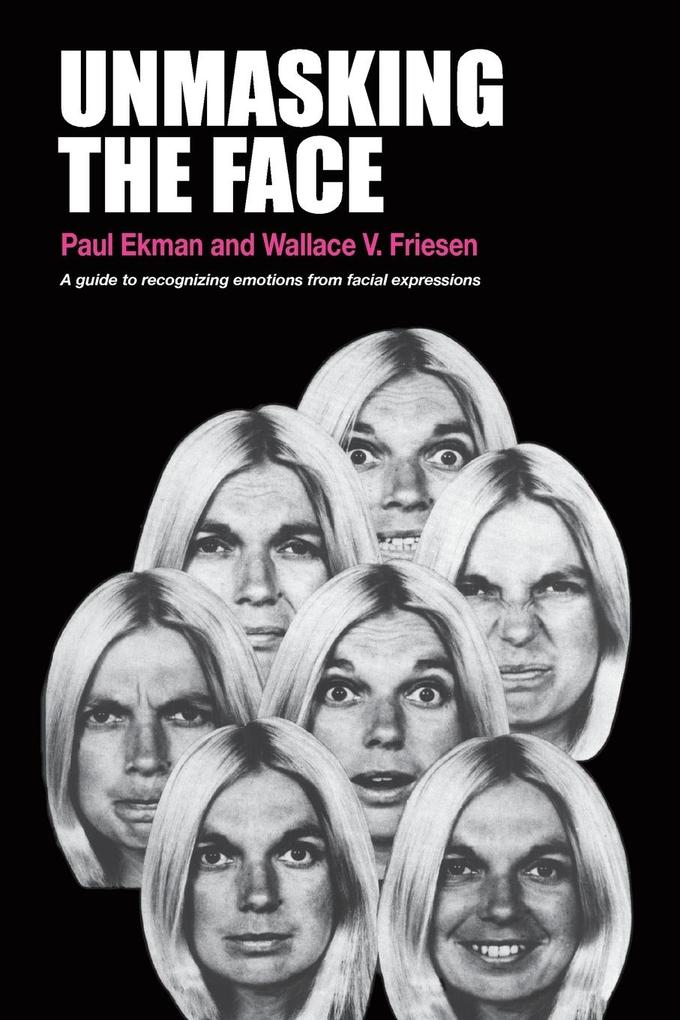 Unmasking the Face als Buch von Paul Ekman, Wallace V Friesen