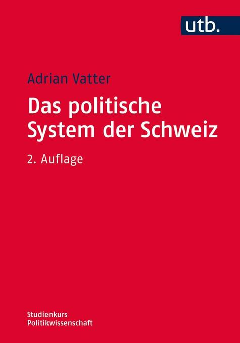 Das politische System der Schweiz als Taschenbu...
