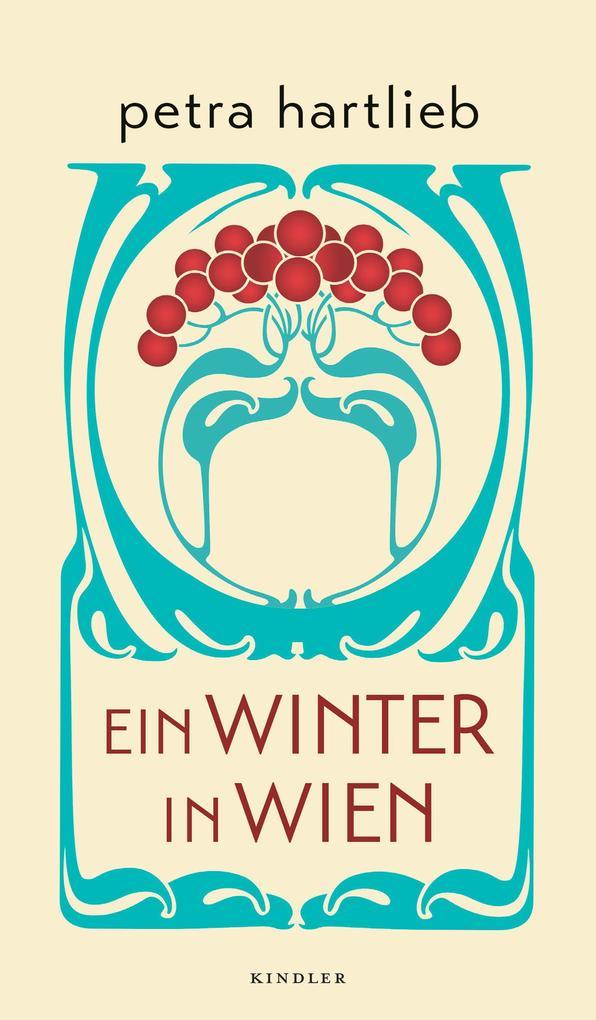 Ein Winter in Wien als Buch von Petra Hartlieb