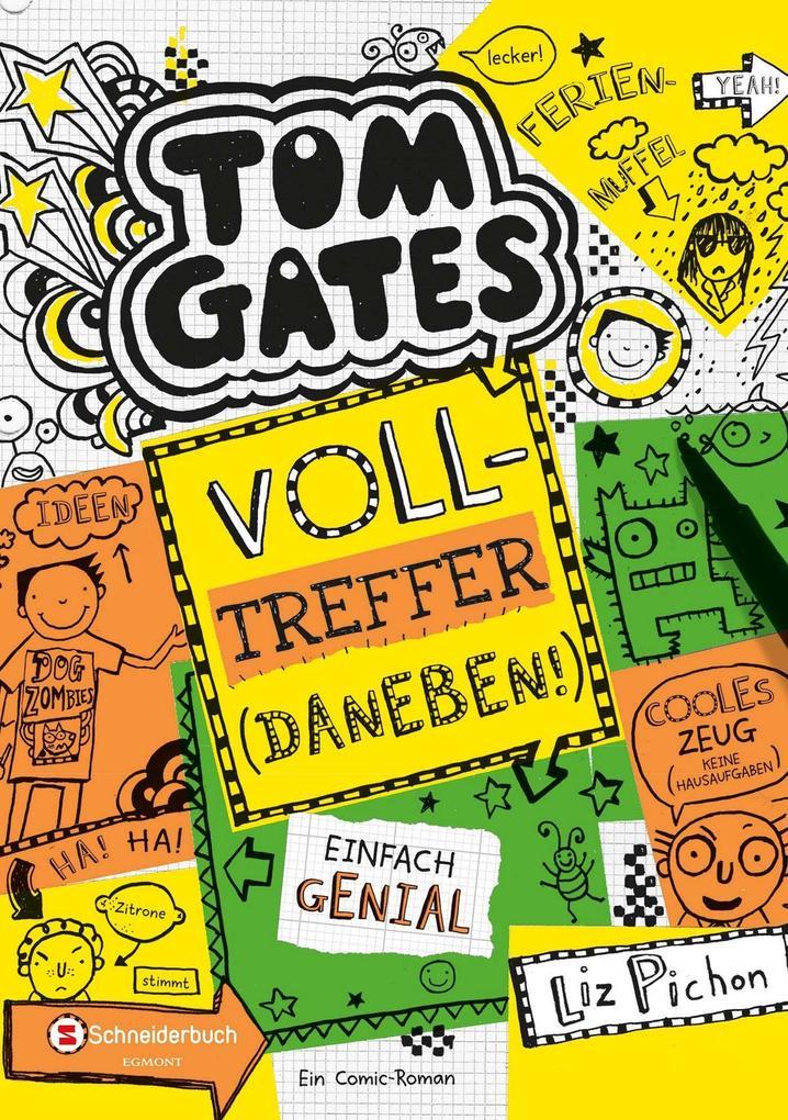 Tom Gates, Band 10 als Buch von Liz Pichon