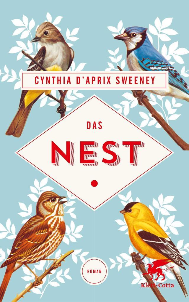 Das Nest als Buch von Cynthia D'Aprix Sweeney