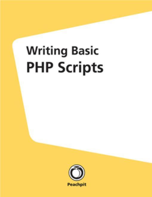 Writing Basic PHP Scripts als eBook von Larry U...