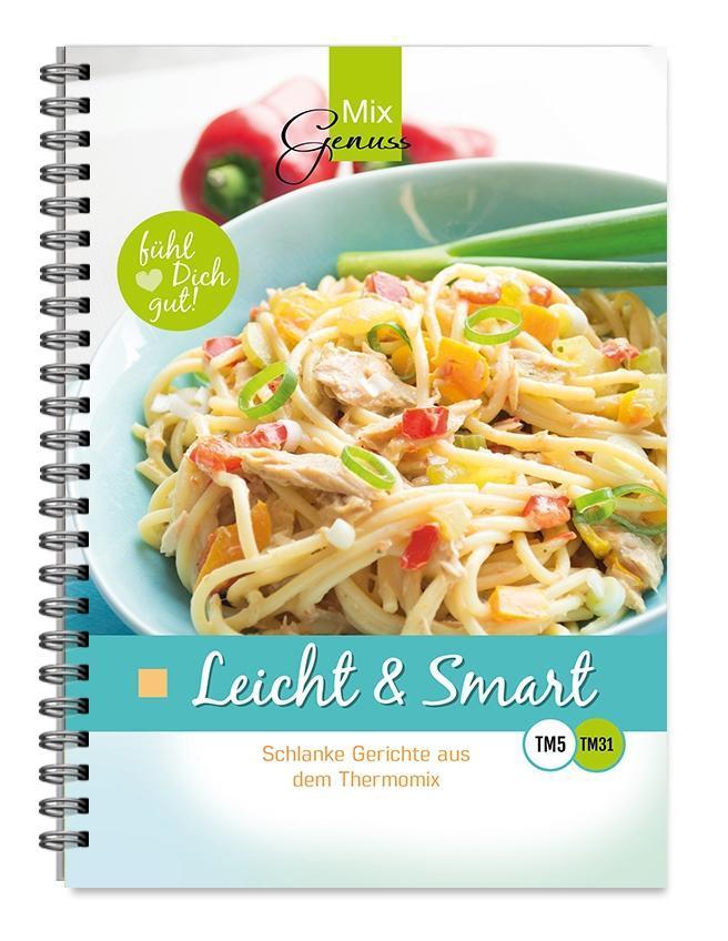 Leicht & Smart als Buch von Corinna Wild