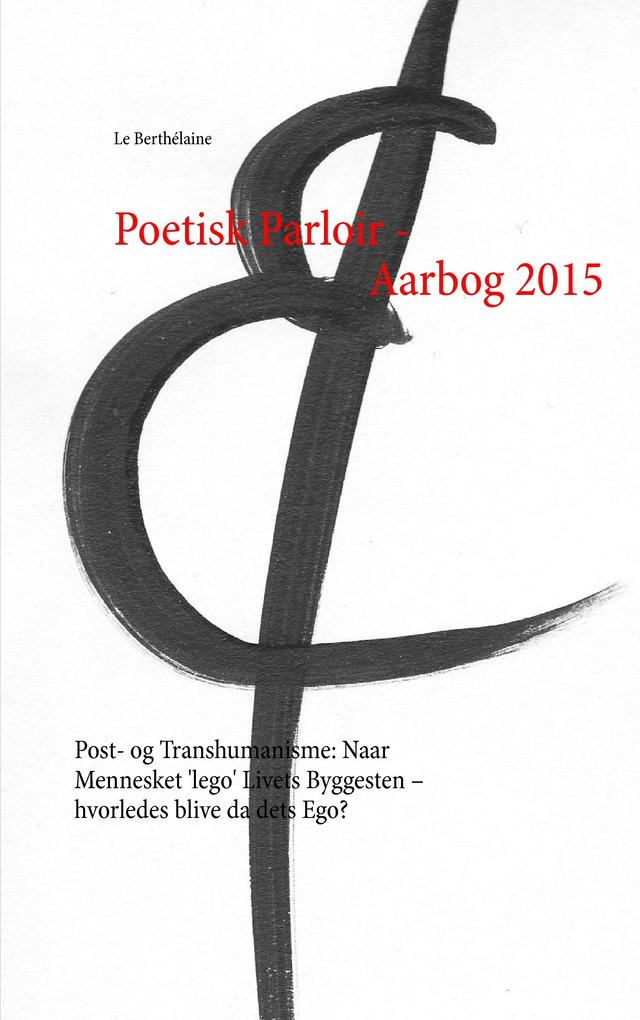 Poetisk Parloir - Aarbog 2015 als Buch von Le B...