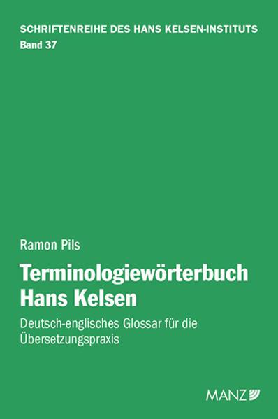 Terminologiewörterbuch Hans Kelsen als Buch von Ramon Pils
