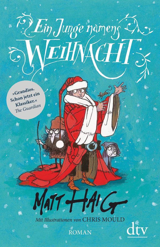 Ein Junge namens Weihnacht als Buch von Matt Haig