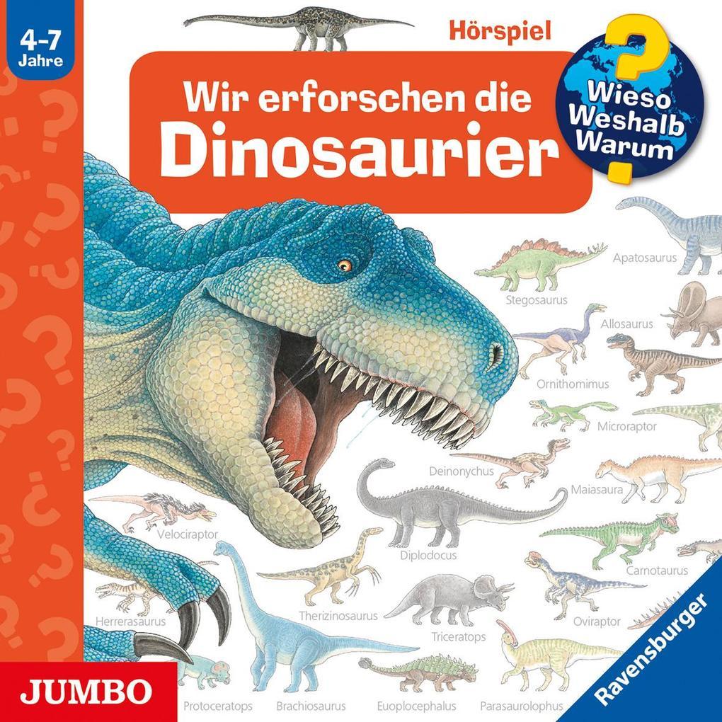 Wir erforschen die Dinosaurier als Hörbuch CD von Angela Weinhold