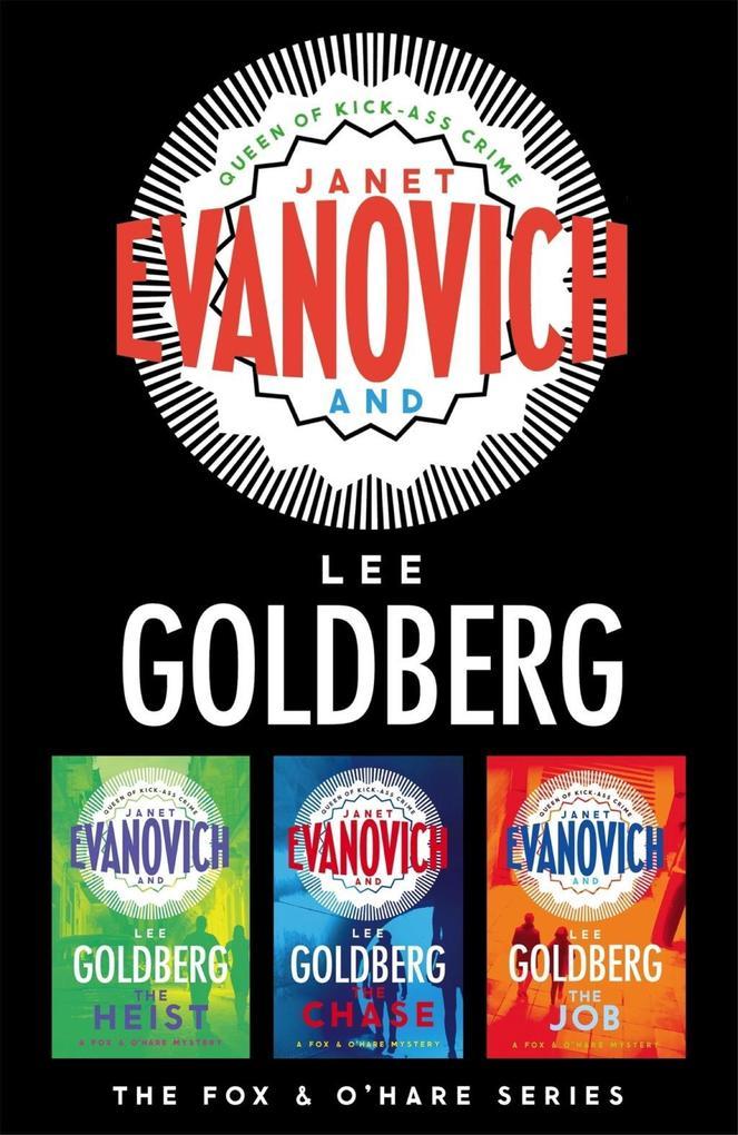 The Fox and O'Hare Series 3-Book Collection als eBook von Janet Evanovich, Lee Goldberg