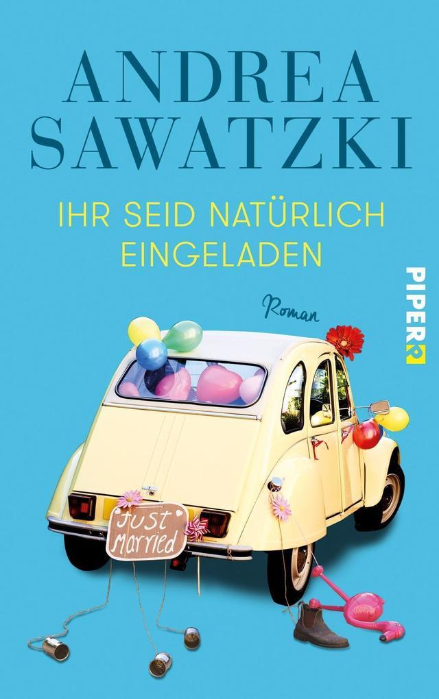 Ihr seid natürlich eingeladen als Buch von Andrea Sawatzki