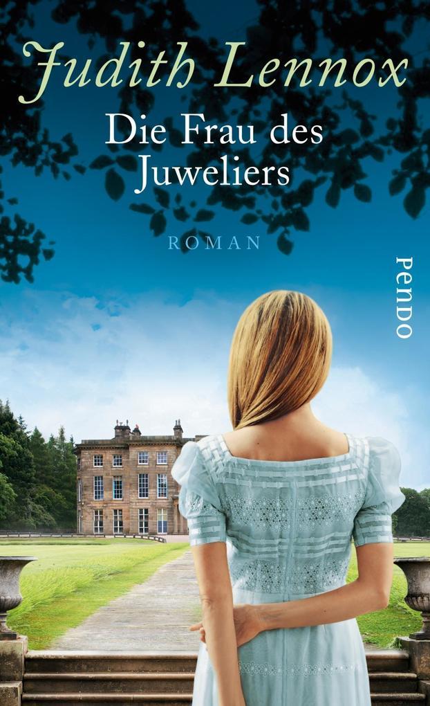 Die Frau des Juweliers als Buch von Judith Lennox