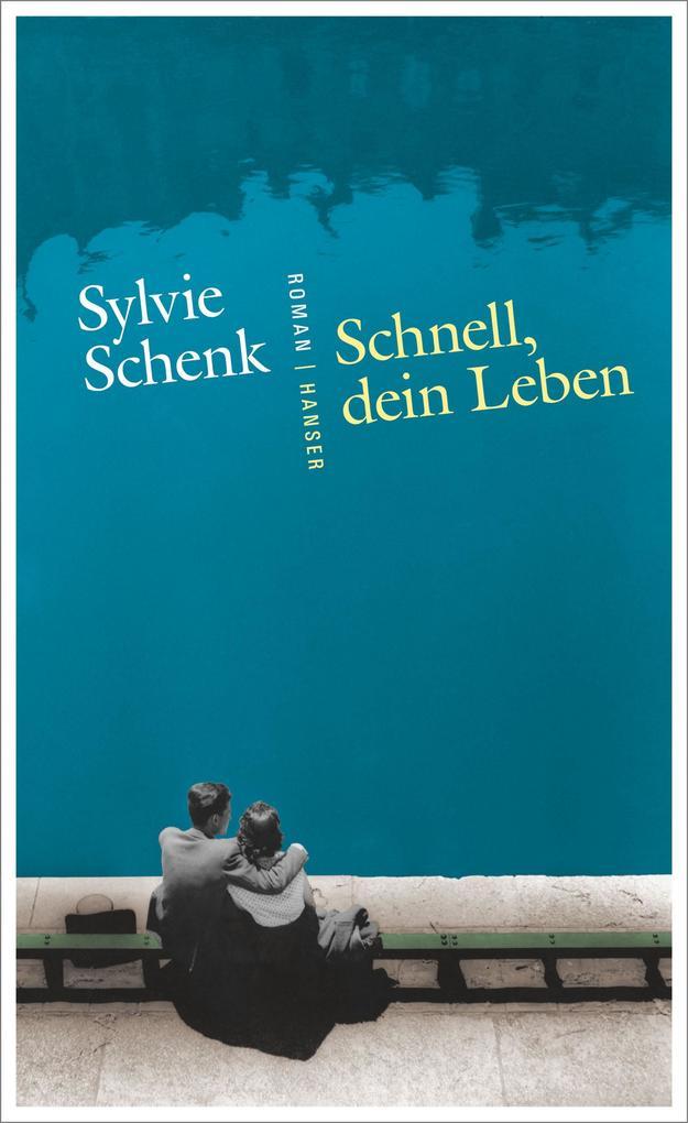 Schnell, dein Leben als Buch von Sylvie Schenk