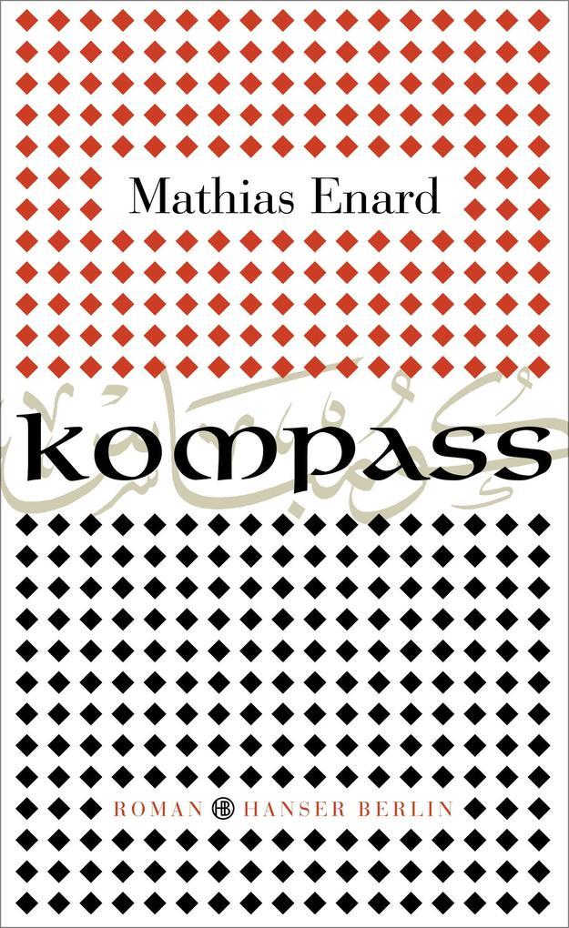 Kompass als Buch von Mathias Enard