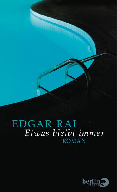 Etwas bleibt immer als Buch von Edgar Rai