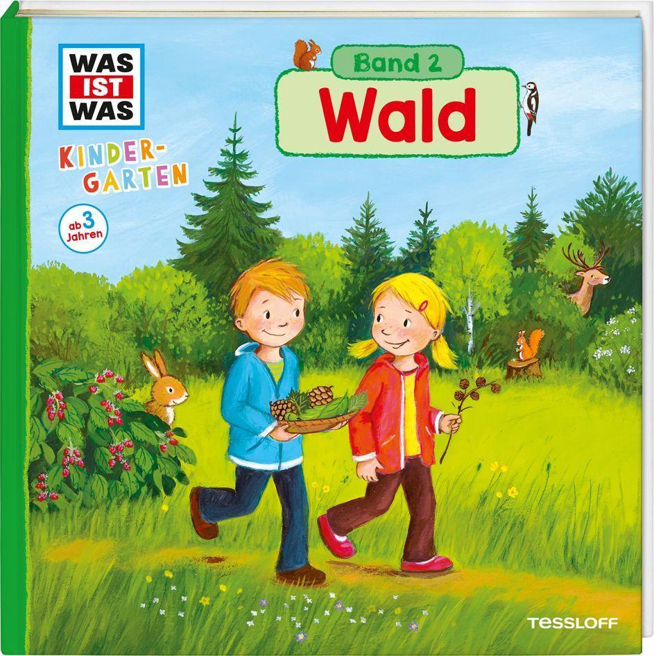 WAS IST WAS Kindergarten: Wald als Buch von Andrea Weller-Essers