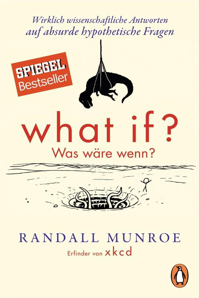 What if? Was wäre wenn? als Taschenbuch von Randall Munroe