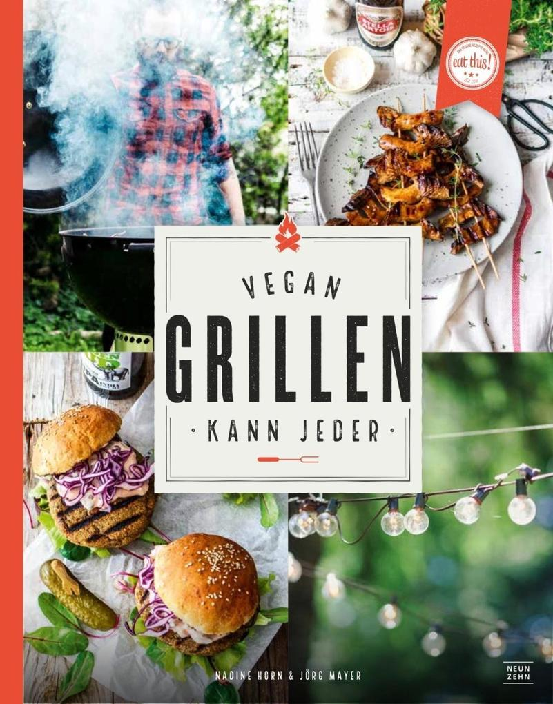 Vegan grillen kann jeder als Buch von Nadine Horn, Jörg Mayer