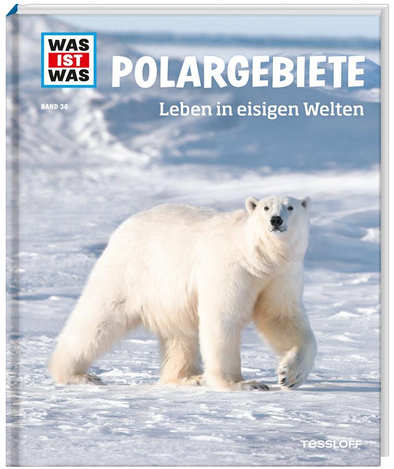 Polargebiete. Leben in eisigen Welten als Buch von Manfred Baur