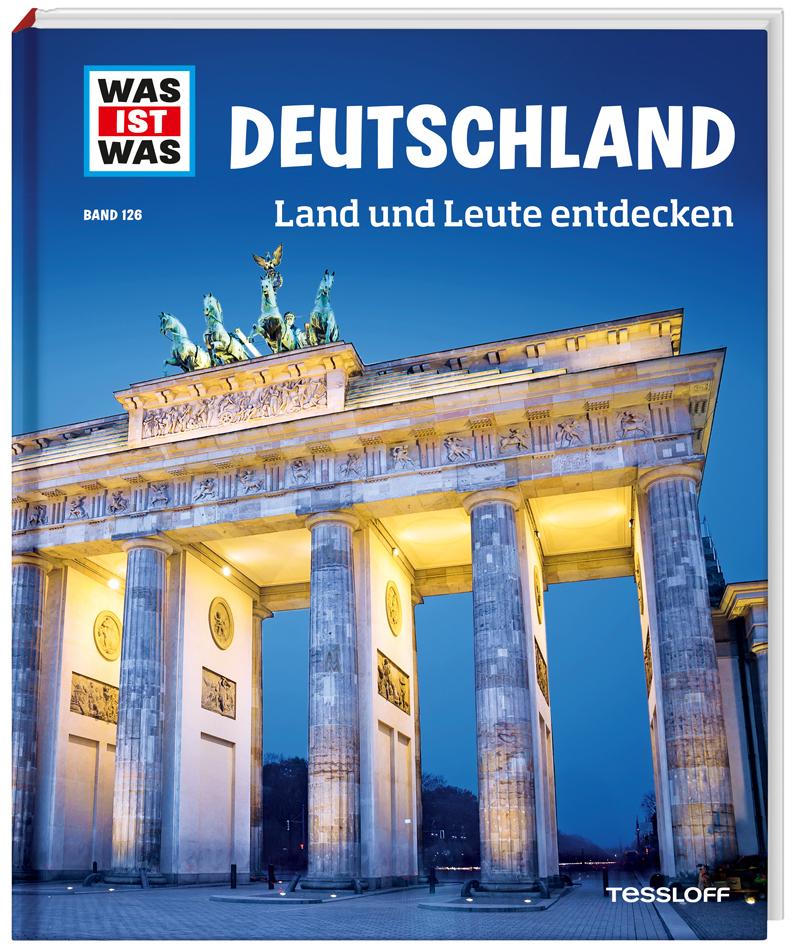 Deutschland. Land und Leute entdecken als Buch von Andrea Weller-Essers
