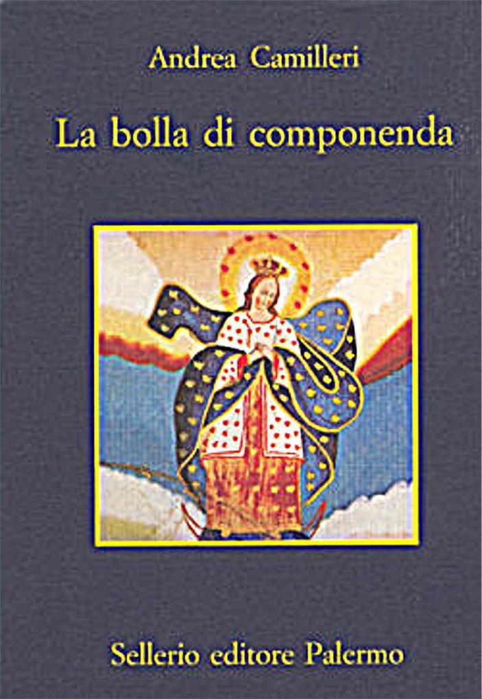 La bolla di componenda als eBook von Andrea Camilleri