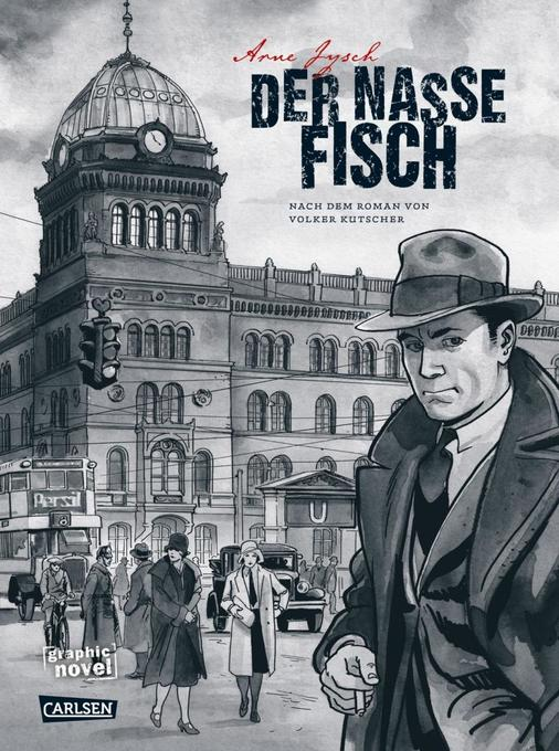 Der nasse Fisch als Buch von Arne Jysch, Volker Kutscher