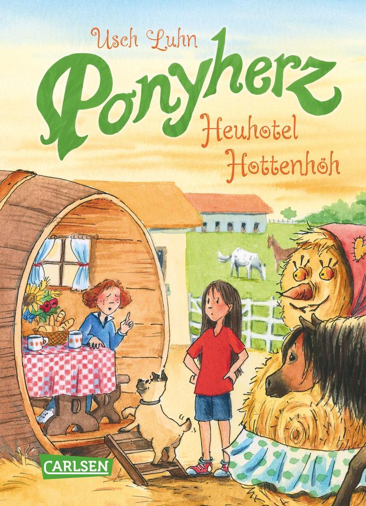 Ponyherz 08: Heuhotel Hottenhöh als Buch von Usch Luhn