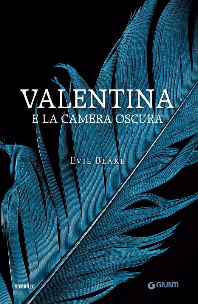 Valentina e la camera oscura als eBook von Evie Blake