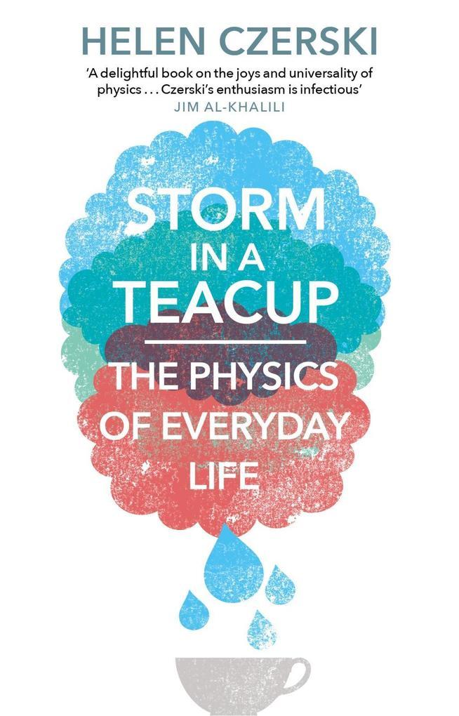 Storm in a Teacup als eBook von Helen Czerski