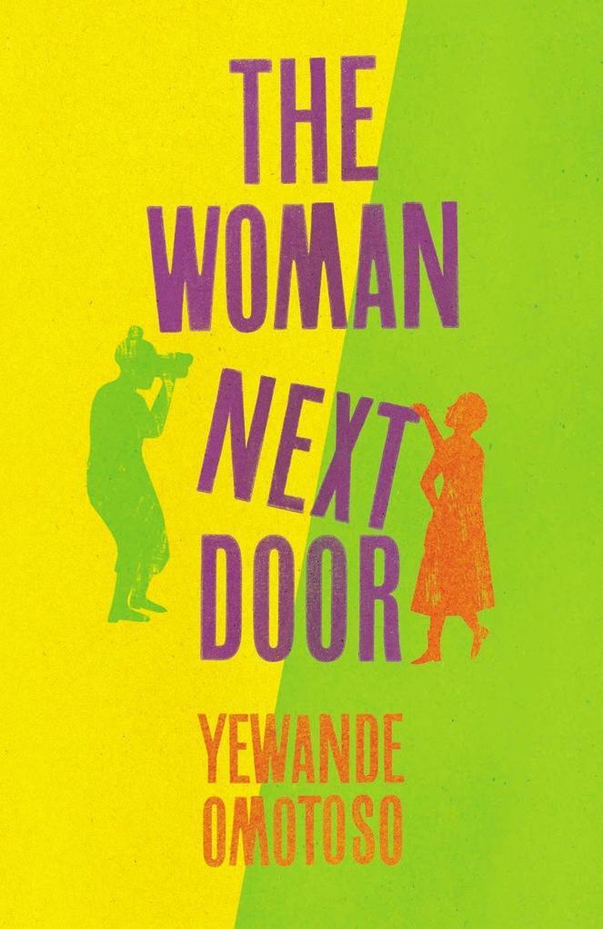 The Woman Next Door als eBook von Yewande Omotoso