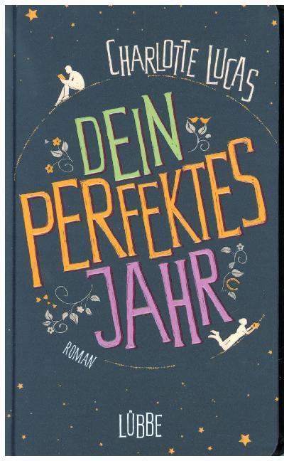 Dein perfektes Jahr als Buch von Charlotte Lucas