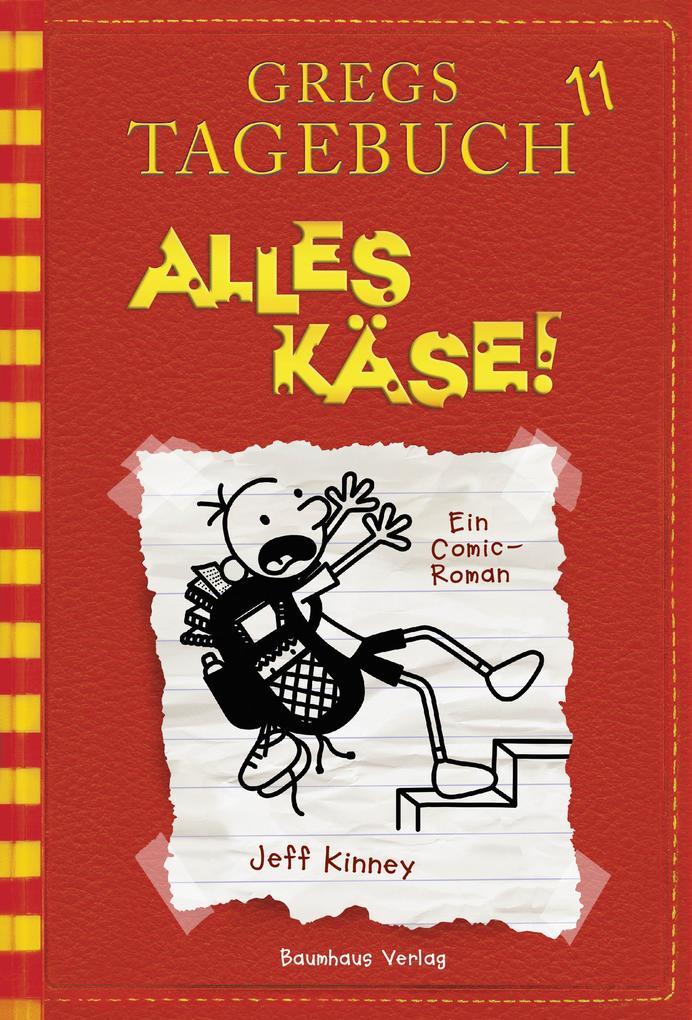 Gregs Tagebuch 11 - Alles Käse! als Buch von Jeff Kinney