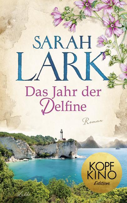Das Jahr der Delfine als Buch von Sarah Lark