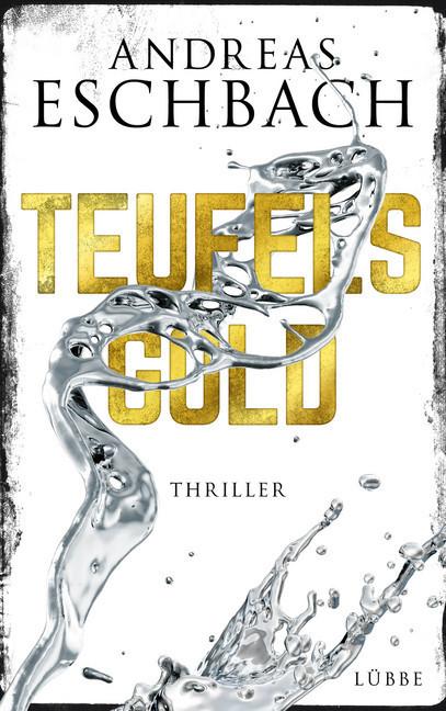 Teufelsgold als Buch von Andreas Eschbach