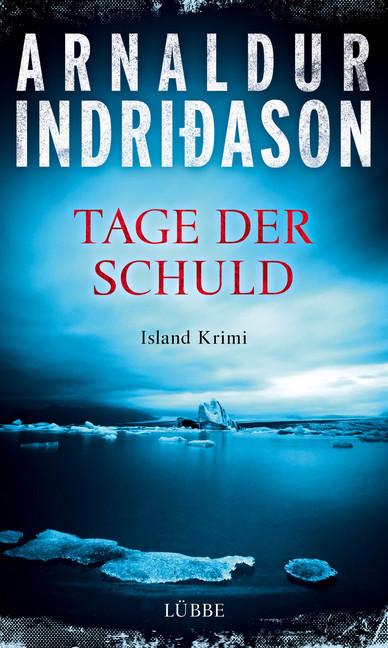 Tage der Schuld als Buch von Arnaldur Indridason