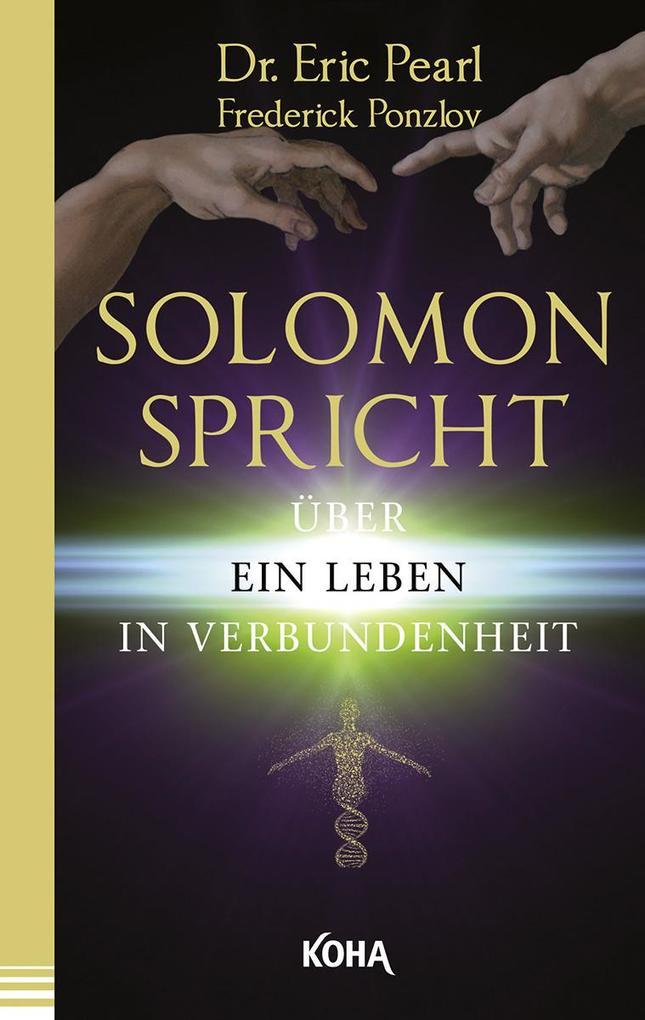 Solomon spricht über ein Leben in Verbundenheit als Taschenbuch von Eric Pearl