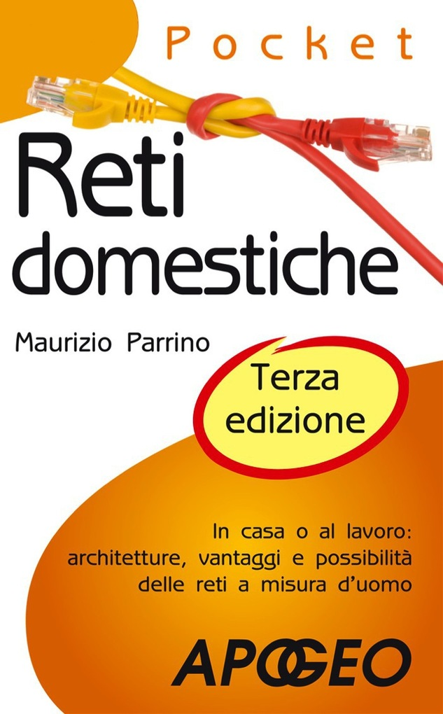 Reti domestiche - terza edizione als eBook von Maurizio Parrino